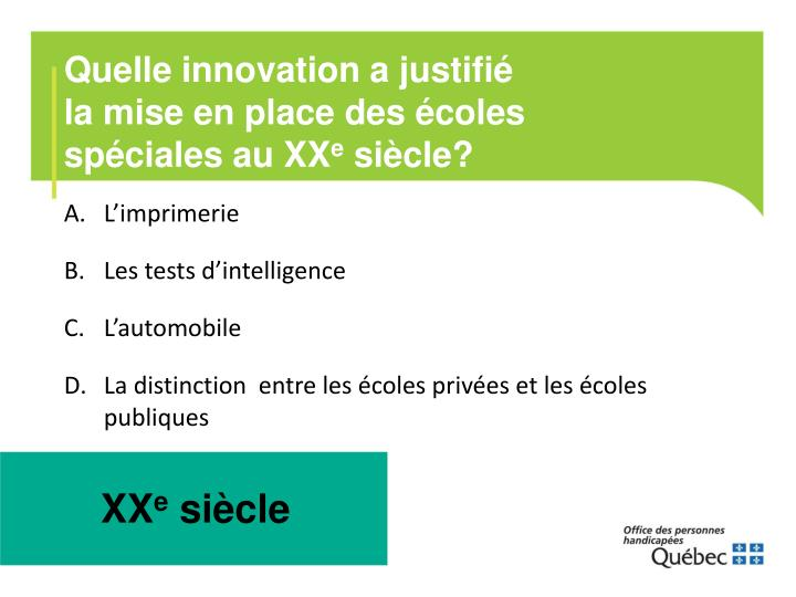 Quelle innovation a justifié