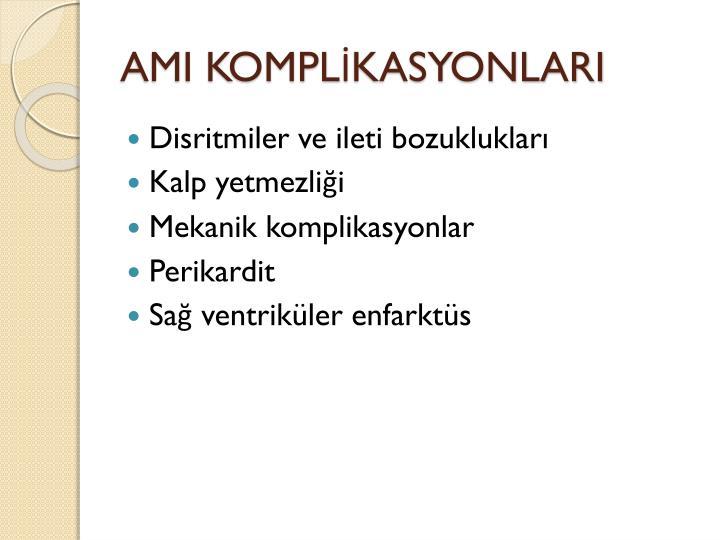 AMI KOMPLİKASYONLARI