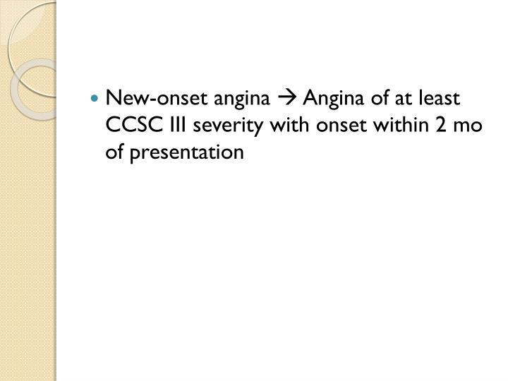 New-onset angina