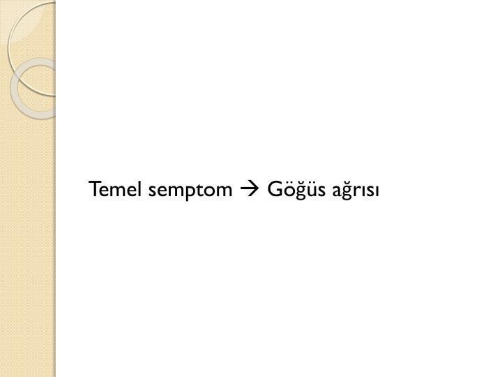 Temel semptom