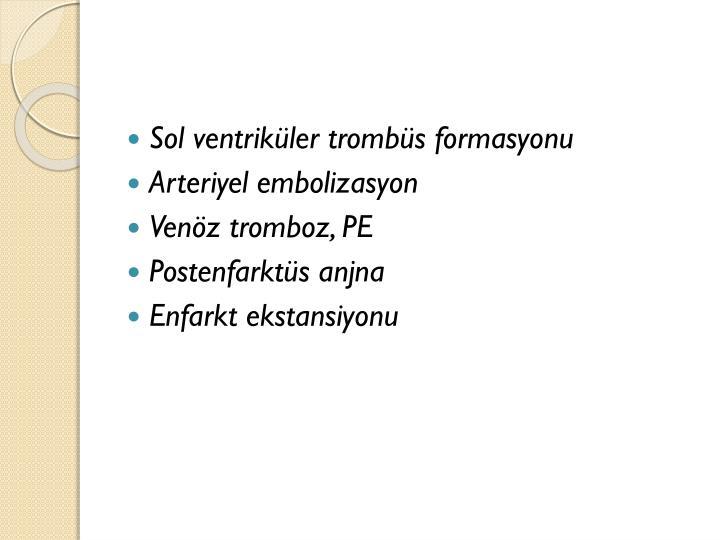 Sol ventriküler trombüs formasyonu