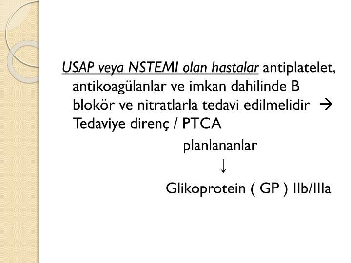 USAP veya NSTEMI olan hastalar