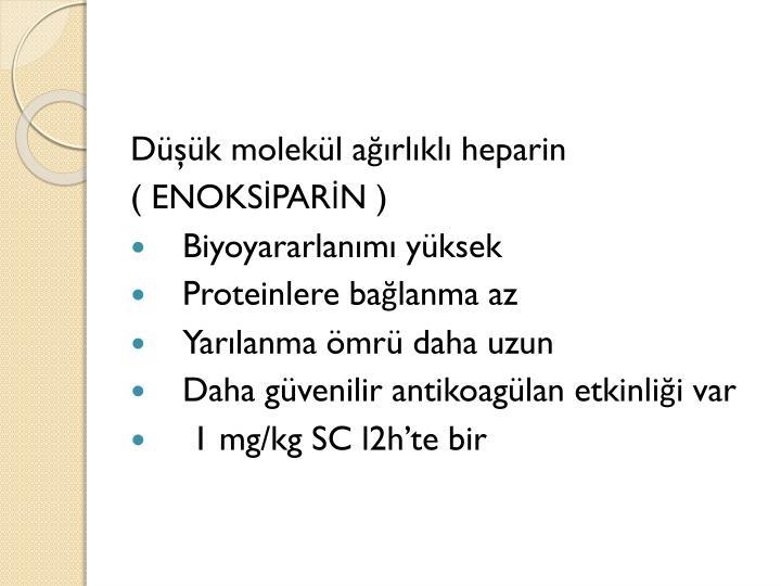 Düşük molekül ağırlıklı heparin