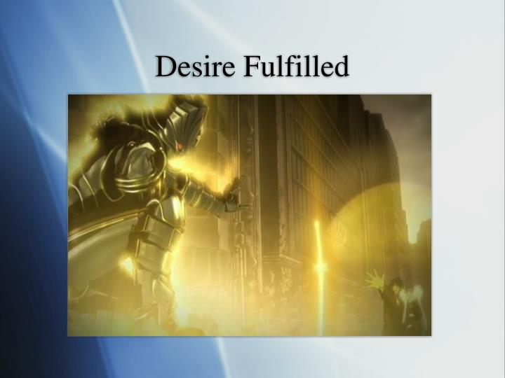Desire Fulfilled