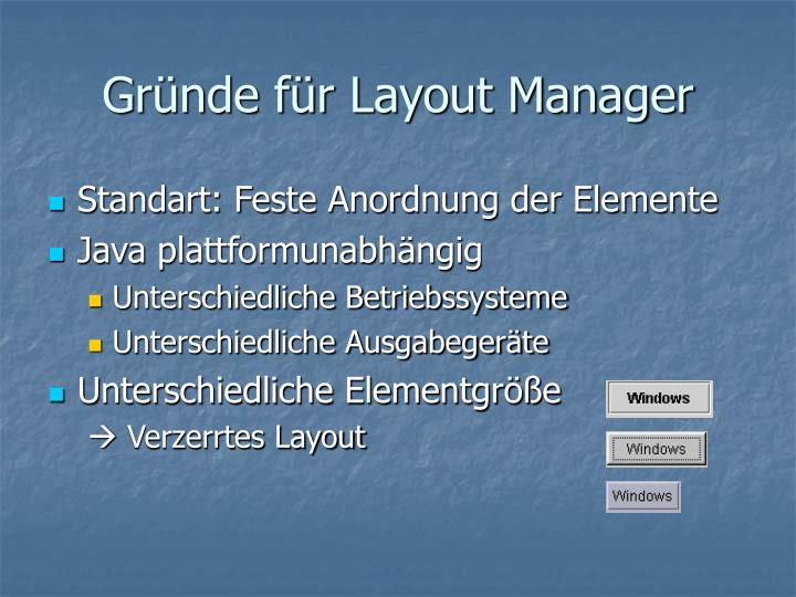Gr nde f r layout manager