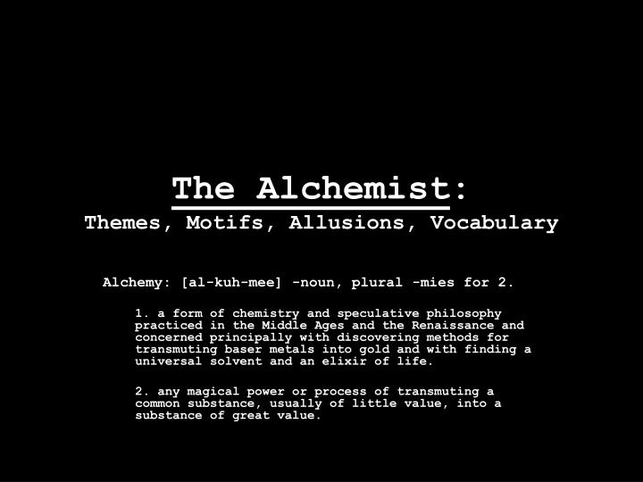 meaning of alchemist by paulo coelho