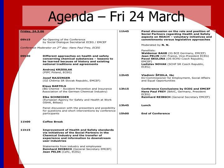 Agenda – Fri 24 March