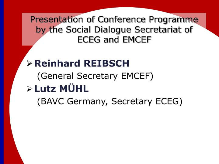 Presentation of Conference Programme