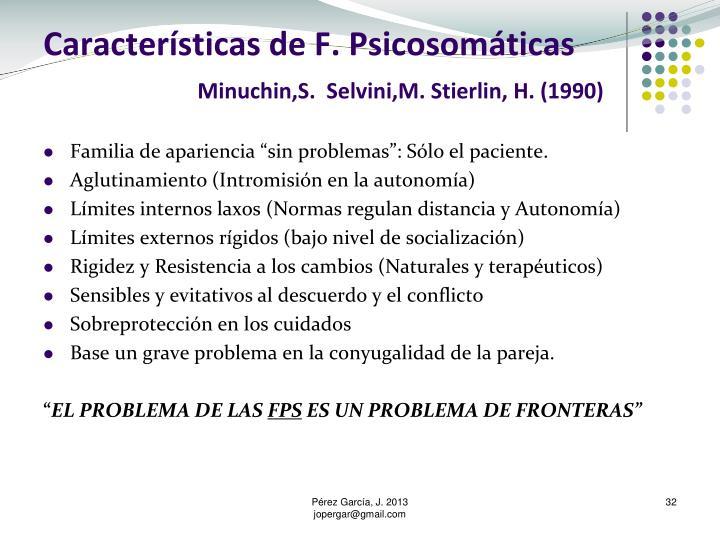 Características de F. Psicosomáticas