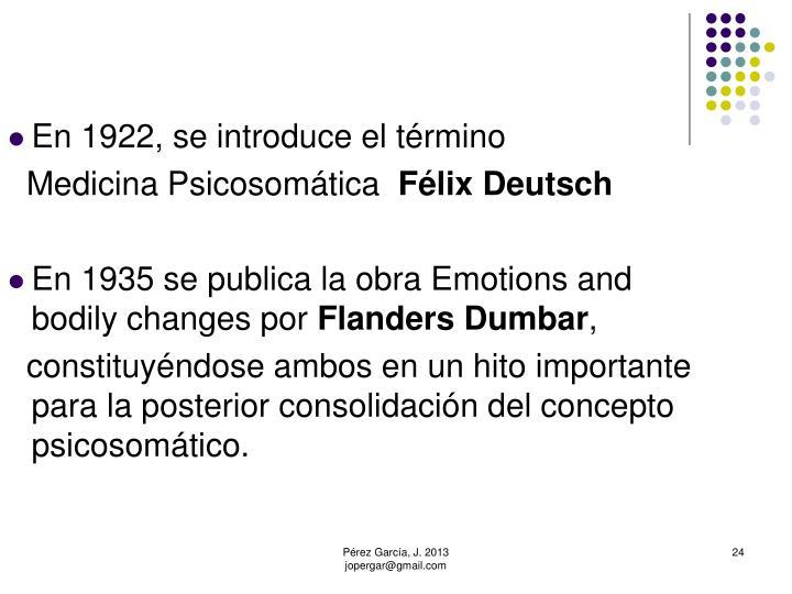 En 1922, se introduce el término
