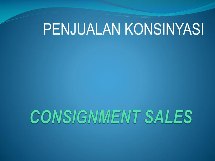 Consignment sales