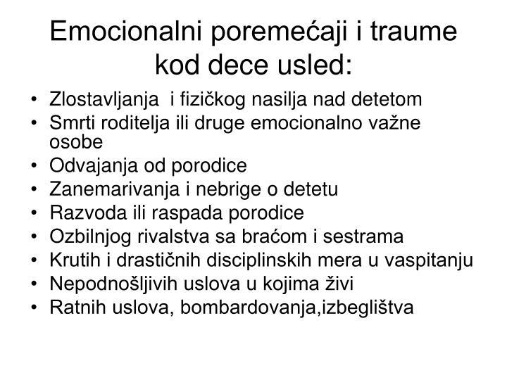 Emocionalni poremećaji i traume kod dece usled: