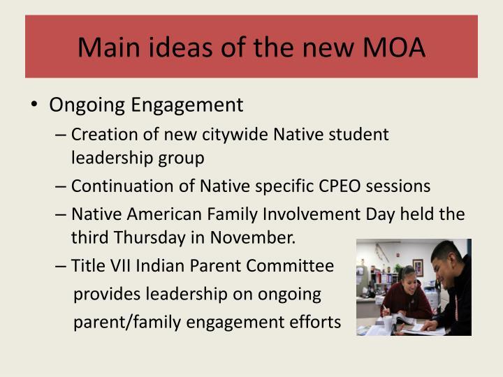 Main ideas of the new MOA