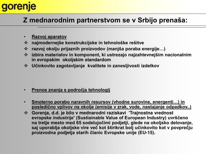 Z mednarodnim partnerstvom se v Srbijo prenaša: