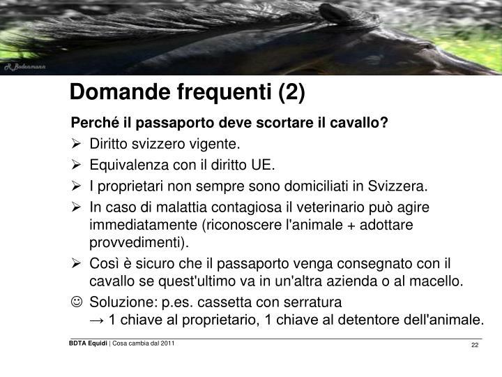 Domande frequenti (2)
