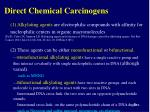 direct chemical carcinogens