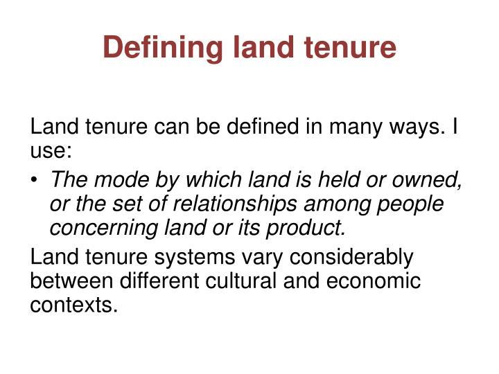 Defining land tenure