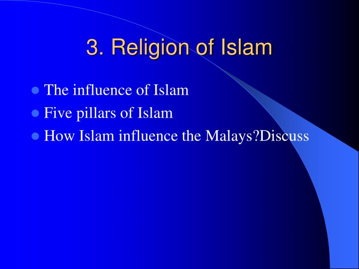 3. Religion of Islam