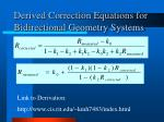 derived correction equations for bidirectional geometry systems