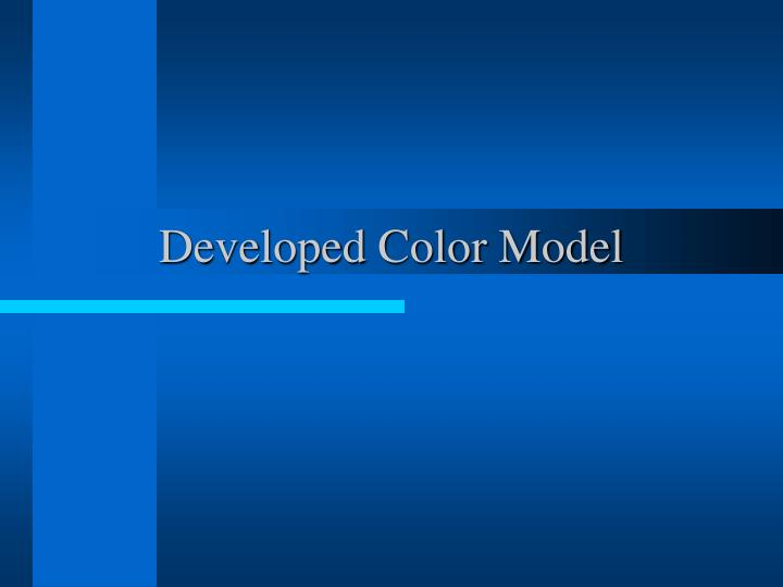 Developed Color Model