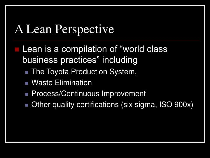 A lean perspective