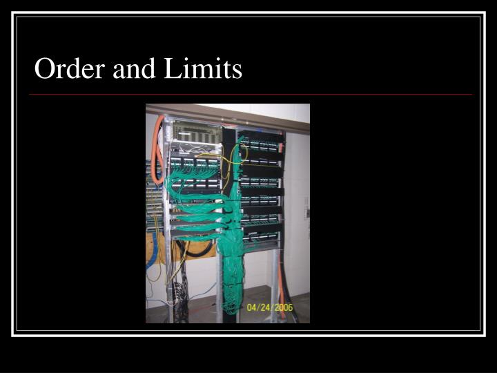 Order and Limits