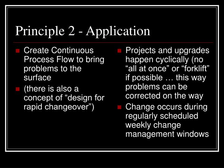 Create Continuous Process Flow to bring problems to the surface