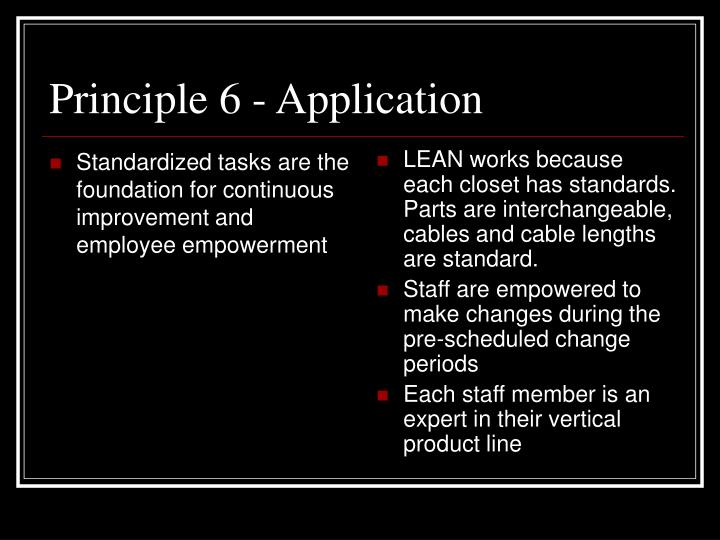 Standardized tasks are the foundation for continuous improvement and employee empowerment