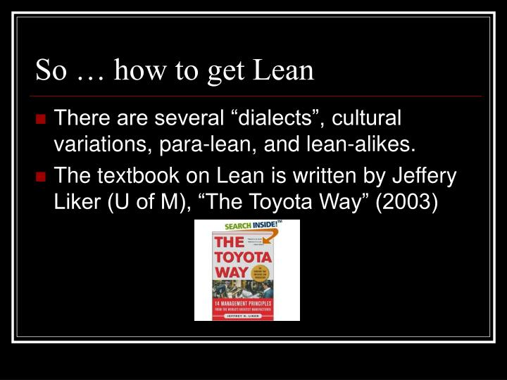 So … how to get Lean