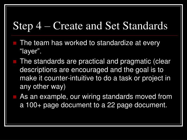 Step 4 – Create and Set Standards