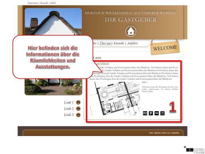 Hier befinden sich die Informationen über die Räumlichkeiten und Ausstattungen.