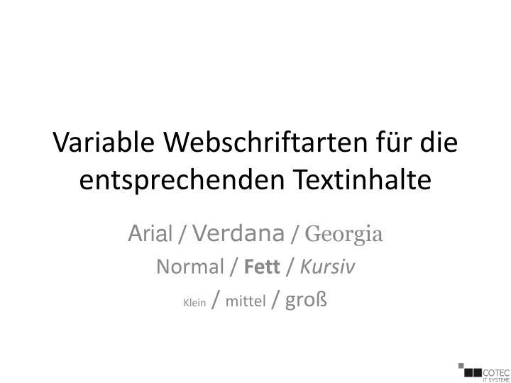 Variable Webschriftarten für die entsprechenden Textinhalte