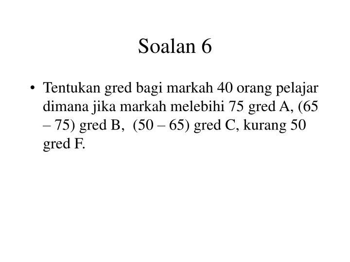 Soalan 6