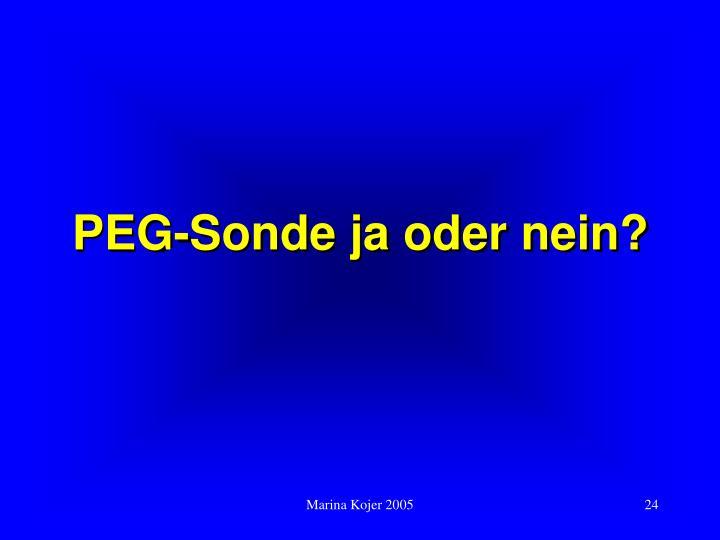 PEG-Sonde ja oder nein?