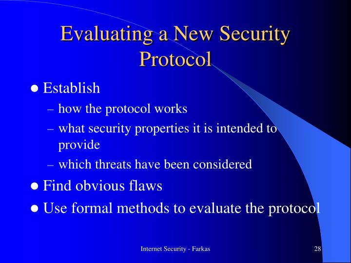 Evaluating a New Security Protocol