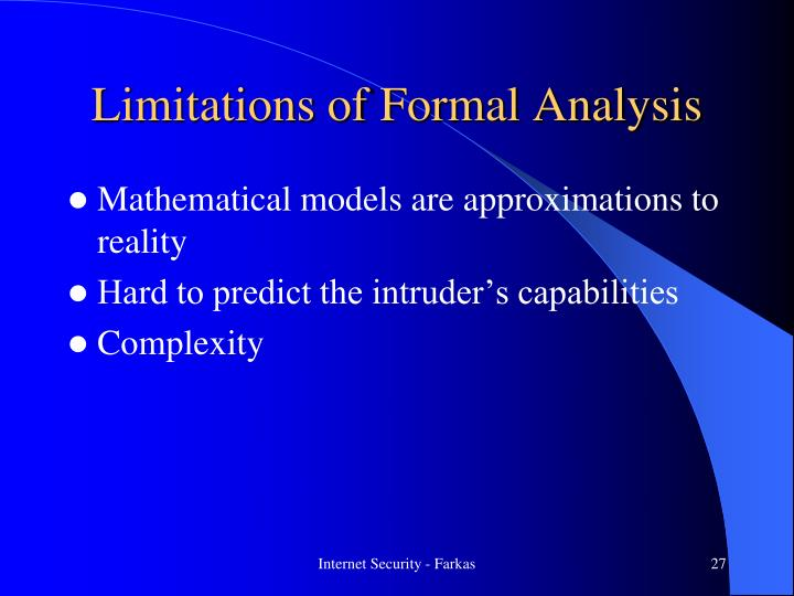 Limitations of Formal Analysis