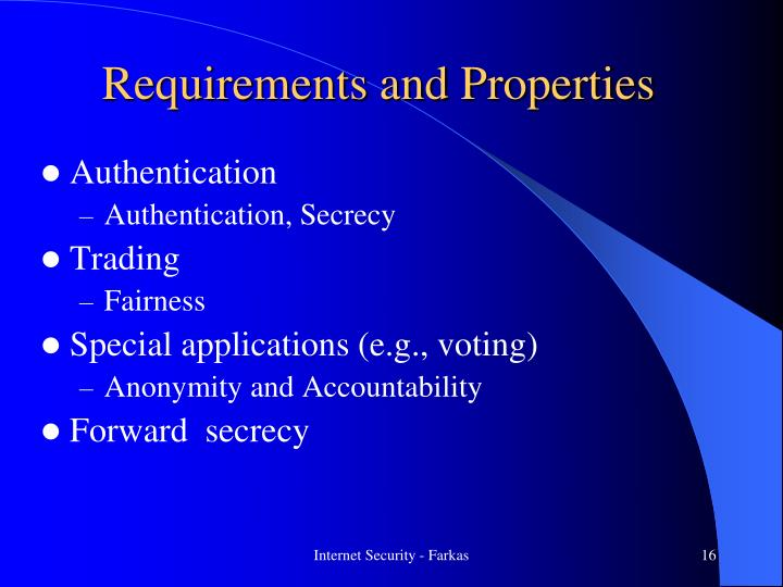 Requirements and Properties