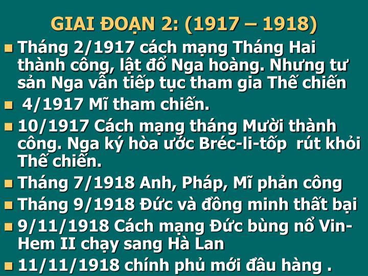 GIAI ĐOẠN 2: (1917 – 1918)