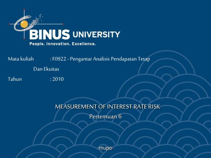 MEASUREMENT OF INTEREST RATE RISK