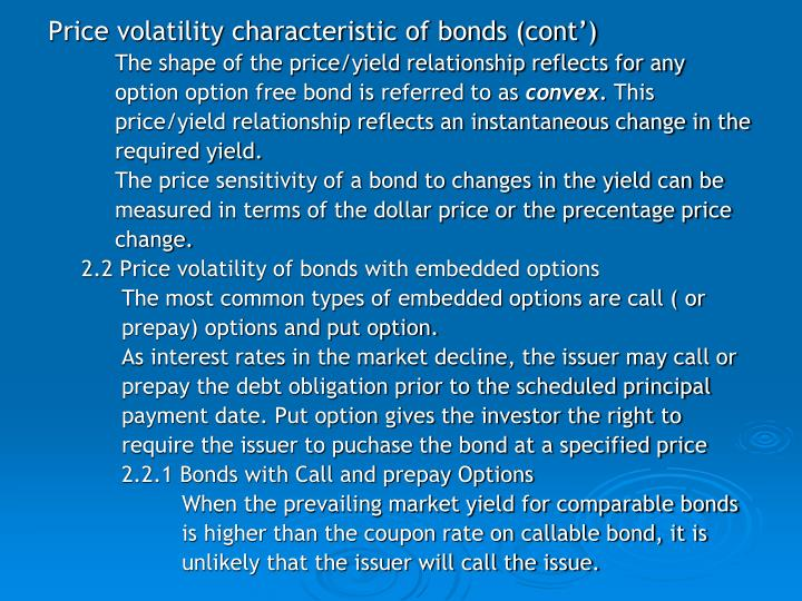Price volatility characteristic of bonds (cont')