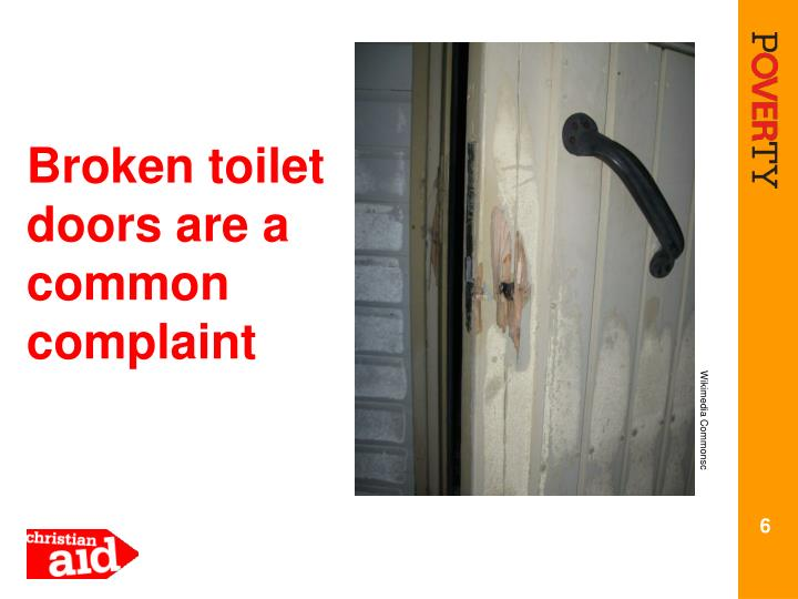 Broken toilet doors are a common complaint