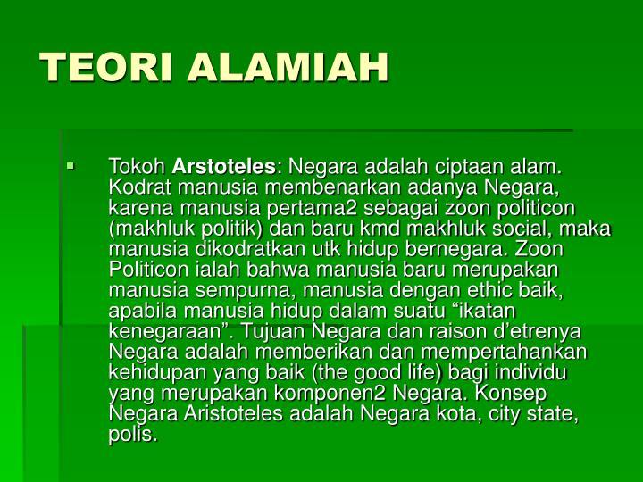 TEORI ALAMIAH