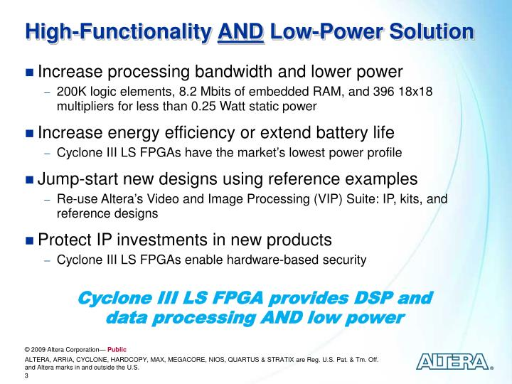 High functionality and low power solution