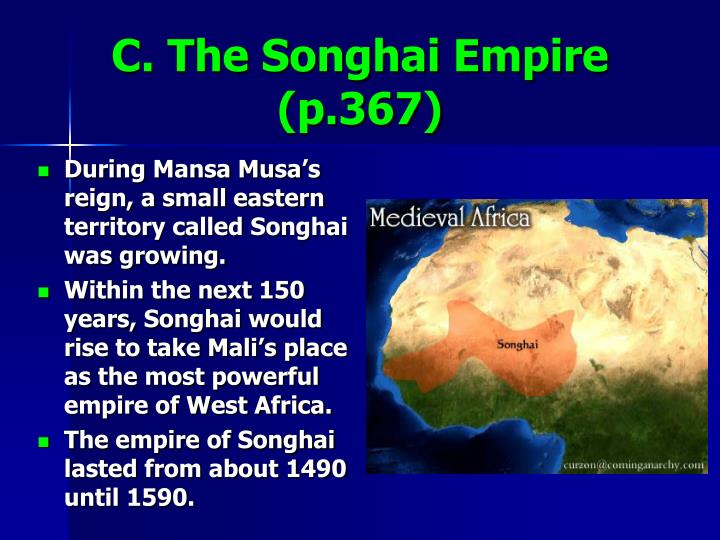 C. The Songhai Empire