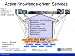 active knowledge driven services