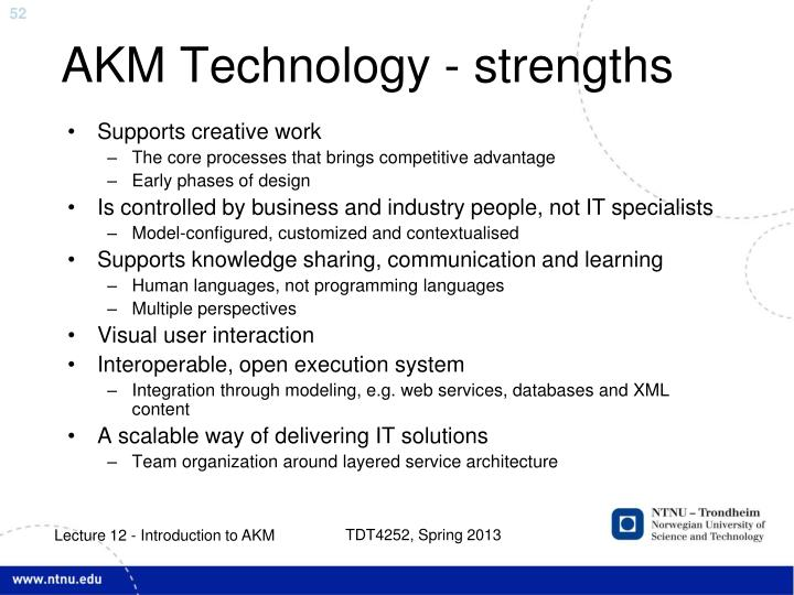 AKM Technology - strengths