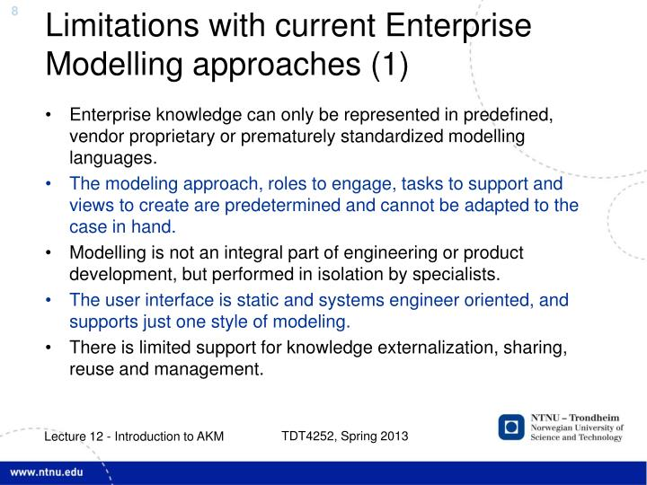 Limitations with current Enterprise Modelling approaches (1)