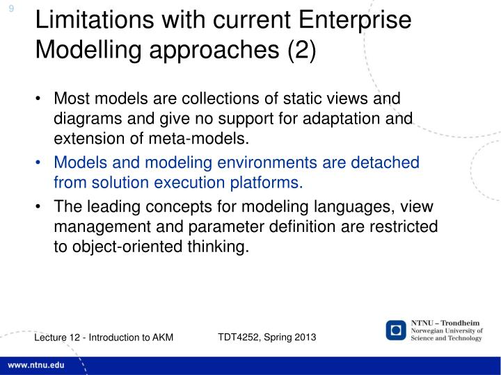 Limitations with current Enterprise Modelling approaches (2)
