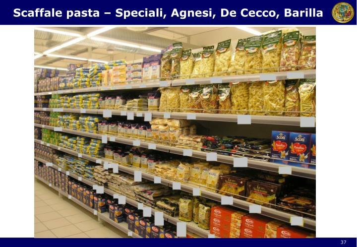 Scaffale pasta – Speciali, Agnesi, De Cecco, Barilla
