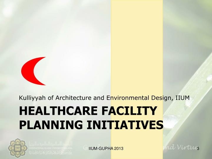 Healthcare facility planning initiatives